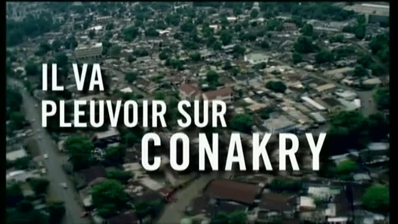 le film il va pleuvoir sur conakry