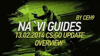 13.02.2014 CS:GO Update overview by ceh9 // Обзор нового апдейта от ceh9