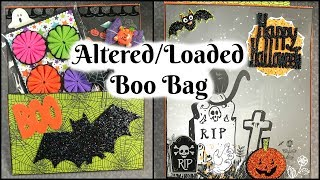 Altered/Loaded Boo Bag!