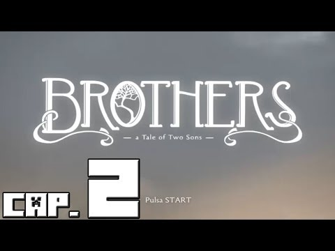 Brothers A Tale of Two Sons! Capitulo 2!