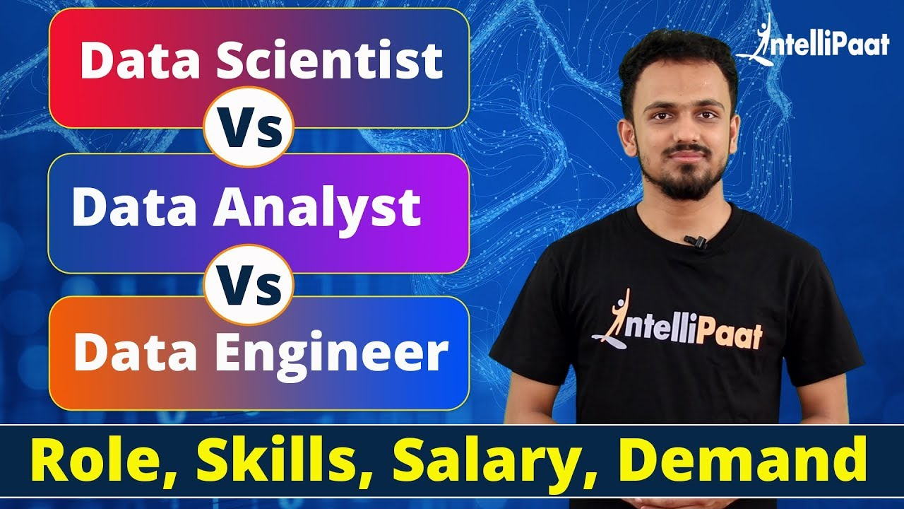 Data Scientist vs Data Analyst vs Data Engineer - Role, Skills, Salary,  Demand | Intellipaat