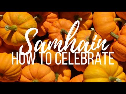 Samhain -  How to Celebrate