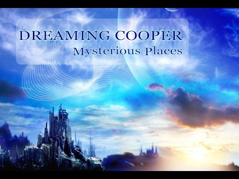 "Dreaming Cooper ""Mysterious Places""  [ Altar Records 2016 ]"