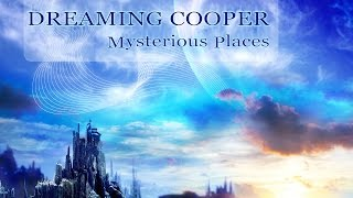 Dreaming Cooper 'Mysterious Places'  [ Altar Records 2016 ]