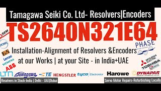 TS2640N321E64 TS 2640 N321 E64 Tamagawa Servo Motor  Resolver - Phase motion Techmation India UAE