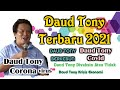 - Pesan Daud Tony Untuk Indonesia