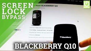 Hard Reset BLACKBERRY Q10 - Bypass Password in BLACKBERRY