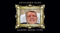 Antilopen Gang - Kleine miese Type