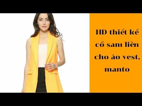 Hướng Dẫn Thiết Kế Cổ Sam Liền Cho áo Vest, Manto