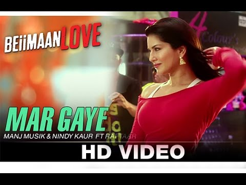 Mar Gaye Video Song - Beiimaan Love - Sunny Leone -Manj Musik & Nindy Kaur - Song Review