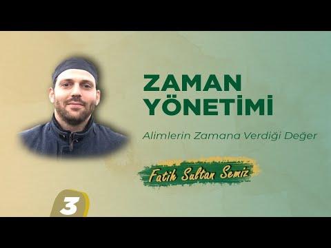 Alimlerin Zamana Verdiği Değer I Fatih Sultan Semiz I Ankara Davetçi Okulu