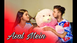 Asal Mein - Darshan Raval Official Cute Love Story   Indie Music Label   Presented By DR SILCHAR