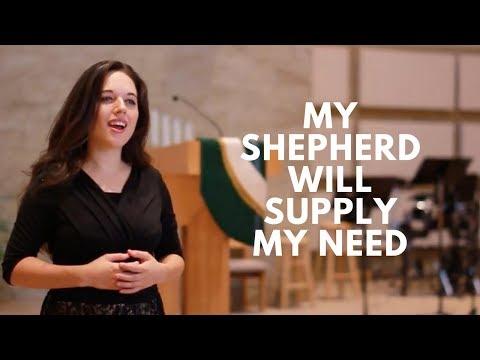 My Shepherd Will Supply My Need - Laura Williams