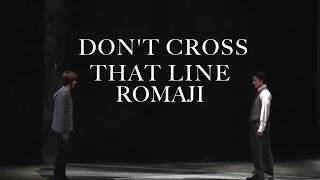 Death Note Musical Japanese: Don't Cross That Line w/ romaji lyrics