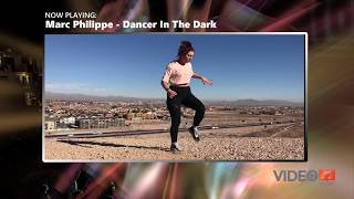 Marc Philippe Dancer In The Dark | Poppin and Shuffle Dance | VideoMusic TV