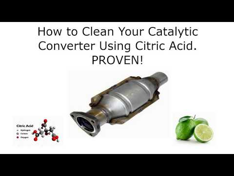 How to Clean Your Catalytic Converter Using Citric Acid.  Proven!