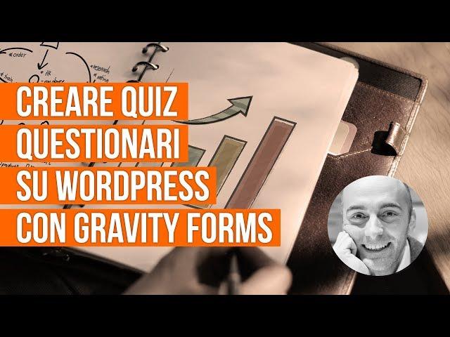 Creare Quiz, Questionari su WordPress con Gravity Forms