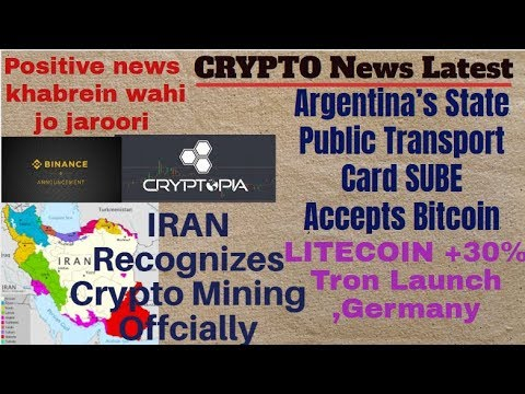 Crypto News Latest|| IRAN Officially Crypto Mining,Argentina accept BTC,tron,Litecoin,Binance