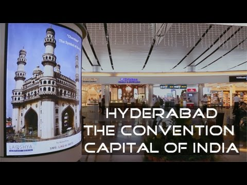 HYDERABAD - THE CONVENTION CAPITAL OF INDIA