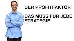 Profit Faktor Deiner Trading Strategie | Traden lernen ✔ | deutsch | Anfänger