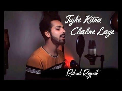 Tujhe Kitna Chahne Lage (Cover)| Rahul Rajput | Kabir Singh | Arijit Singh | Shahid Kapoor
