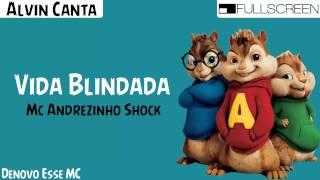 alvin canta13 vida blindada mc andrezinho shock