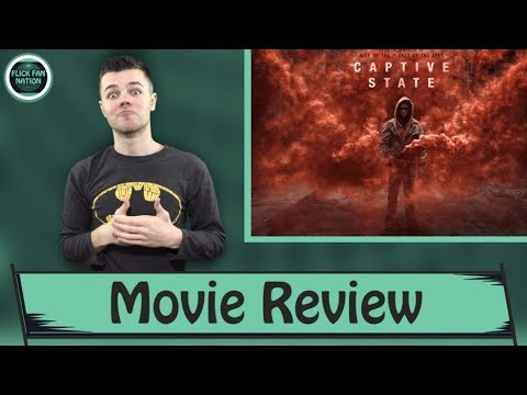 Captive State – Movie Review