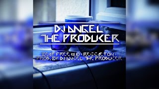 Beat Free 10 (Reggaeton) - Dj Angel The Producer (80 Bpm) (Mp3 + Flp Free)