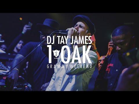 DJ Tay James @ 1Oak Los Angeles #GrammyWeekend