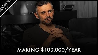 It Has Never Been EASIER To MAKE $100,000/year - Gary Vaynerchuk | Motivational Video