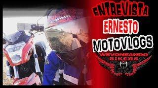 ENTREVISTA ERNESTO MOTOVLOGS ll VIDEO 360