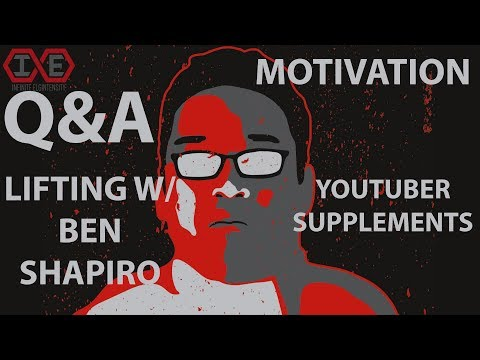 Q&A: Lifting with Ben Shapiro, YouTuber Supplements, & More