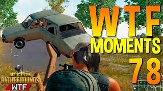PUBG  WTF Funny Moments Highlights Ep 78 (playerunknown's battlegrounds Plays)