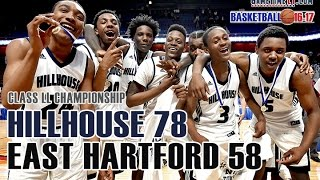 2017 Class LL boys basketball championship: Hillhouse 78, East Hartford 58
