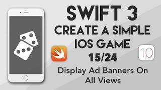 Swift 3 Créer Un Jeu pour iOS #15 - Affichage de Bannières publicitaires sur Tous les points de Vue