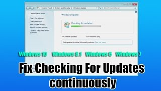 Fix Checking For Updates Continuously Windows 7 , 8 , 8 1, 10