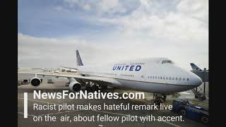 Racist pilot makes hateful remark live on the air, about fellow pil...