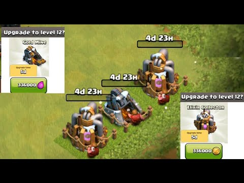 Clash of Clans : Upgrade Gold Mine to lvl 12 and Elixir Collector to lvl 12