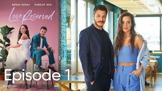 Cam Tavanlar  Love Reserved Episode 1