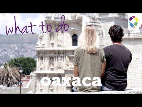 What To Do In Oaxaca |  Oaxaca Travel Videos - Ep. 031B