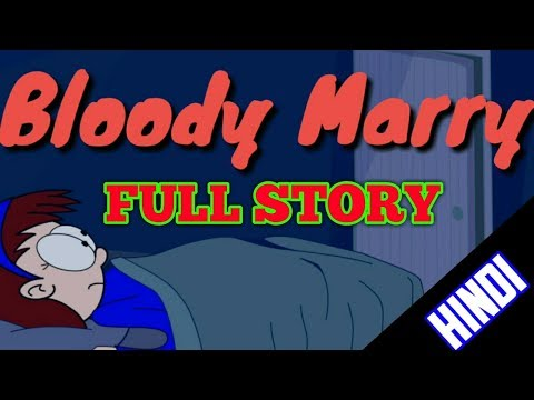 BLOODY MARRY Full Story In Hindi