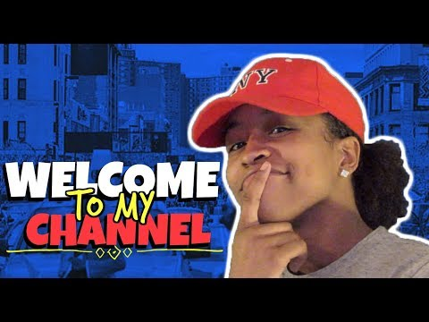 1. WELCOME TO MY CHANNEL!