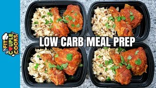 How to Meal Prep - Ep. 66 - TANDOORI CHICKEN - Low Carb Meal Prep Recipe ($2.50/Meal)