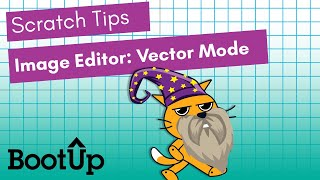 Scratch Tips - Image Editor: Vector Mode