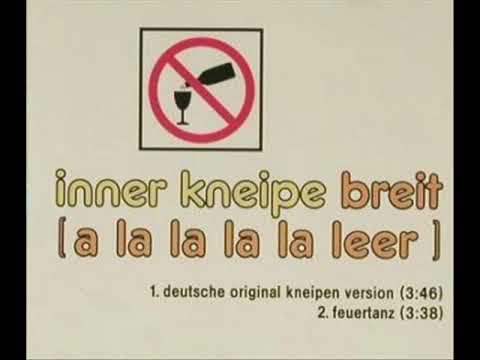 Inner Kneipe - Breit ( A La La La La Leer ) [ Inner Circle - Sweat ]