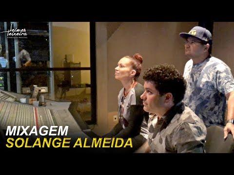 MIXAGEM -  SOLANGE ALMEIDA (JEIMES TEIXEIRA)