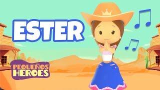 Ester - Canciones Infantiles Cristianas - Pequeños Héroes - Generación 12 Kids