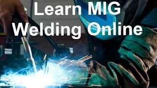 Learn MIG Welding Online And Start Welding From Home Today!(Go to http://makemoneywelding.com/mig-welding-mastery-squeeze-page to grab my FREE report