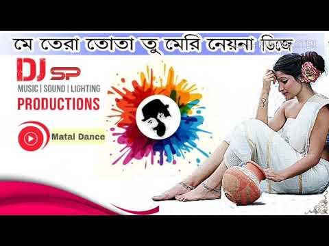 Main Tera Tota Hindi Dj Song(Dj Super Dance Mix)SP Sourav Present