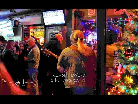 Tremont Tavern - Chattanooga Live Music 2017 01 24